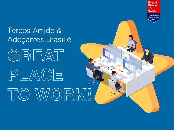 Tereos Amido & Adoçantes Brasil conquista certificação Great Place To Work
